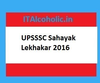 UPSSSC Sahayak Lekhakar 2016 Application form Exam Date