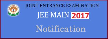 IIT JEE Main 2017 Notification Application form Exam Date