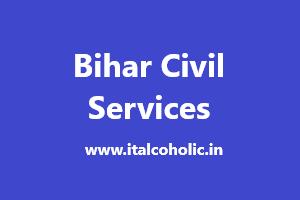 Bihar Civil Services Exam 2019 (PCS/PSC) Application